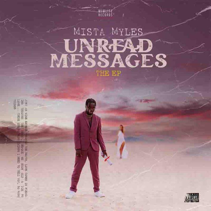 Mista Myles - On My Way (Unread Messages Album)