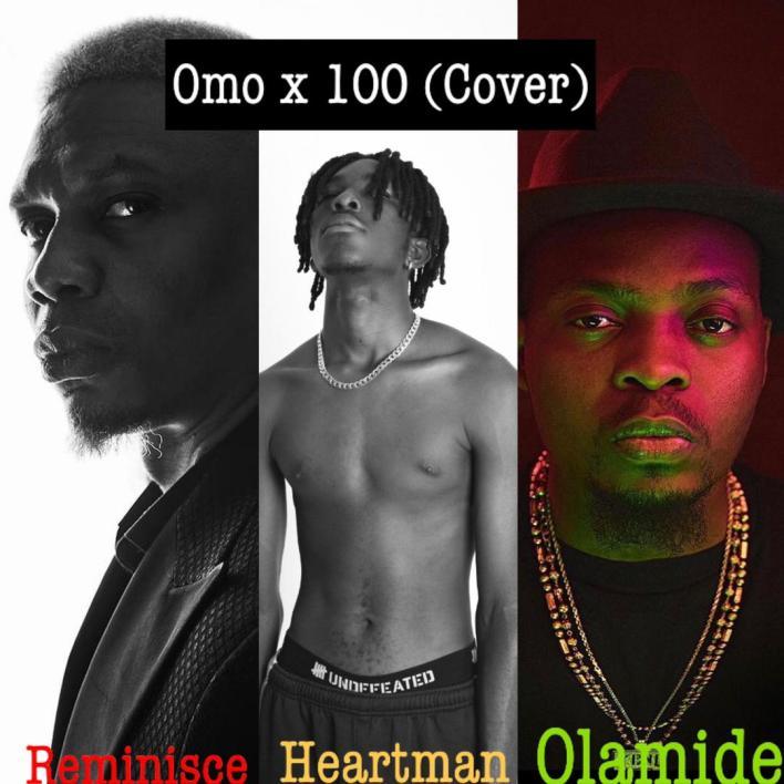 Heartman x Reminisce – Omo X 100 mp3 download