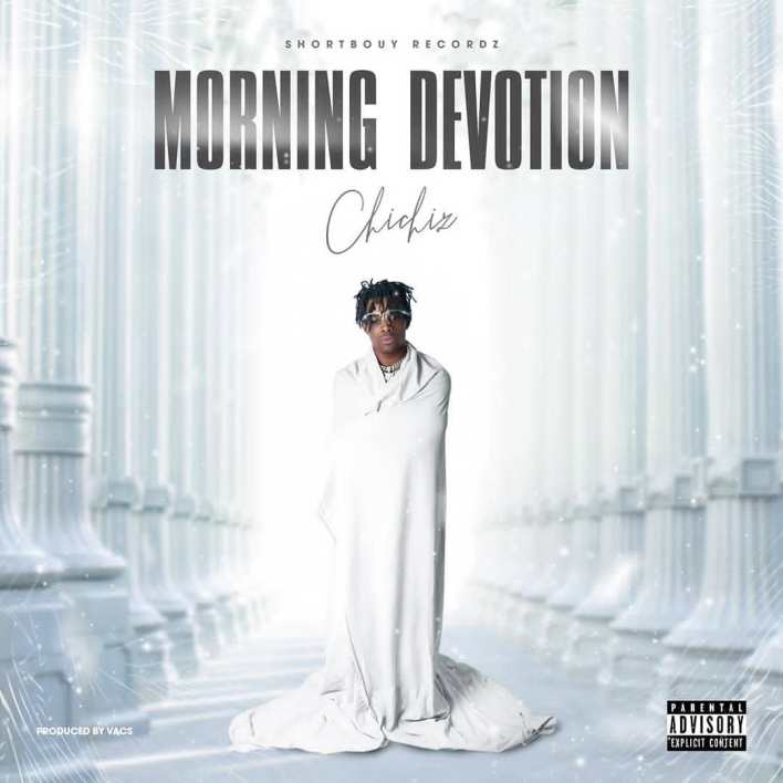 Chichiz – Morning Devotion mp3 download