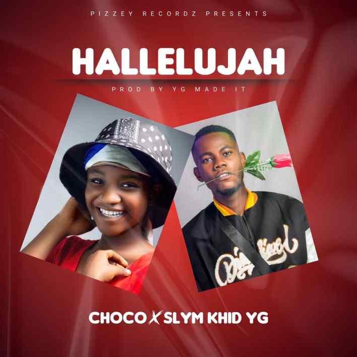 Choco Hellelujah Ft Slym Khid Yg (Prod by Yg Made It)