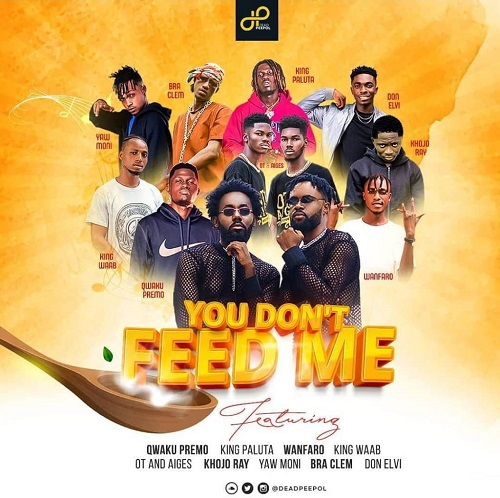 Dead Peepol – You Don't Feed Me Ft Kumerica All Stars mp3 download