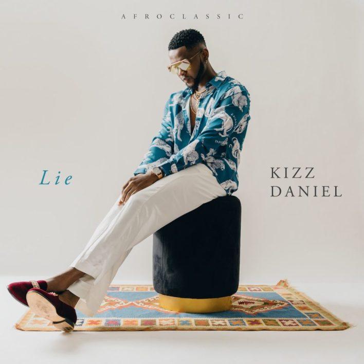 Kizz Daniel – Lie mp3 download
