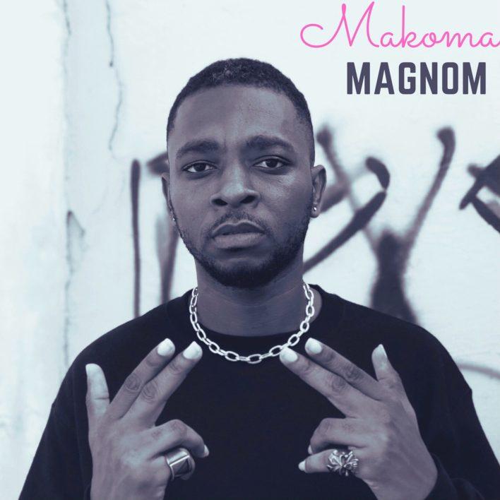 Magnom – Makoma mp3 download