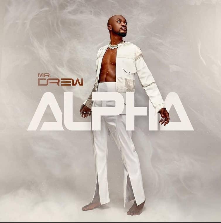 Mr Drew - Alpha Full Album