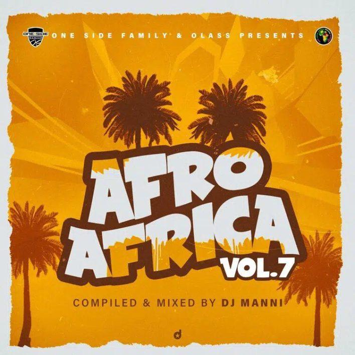 DJ Manni – Afro Afrika Vol.7 Mixtape (2021 Mixtape)