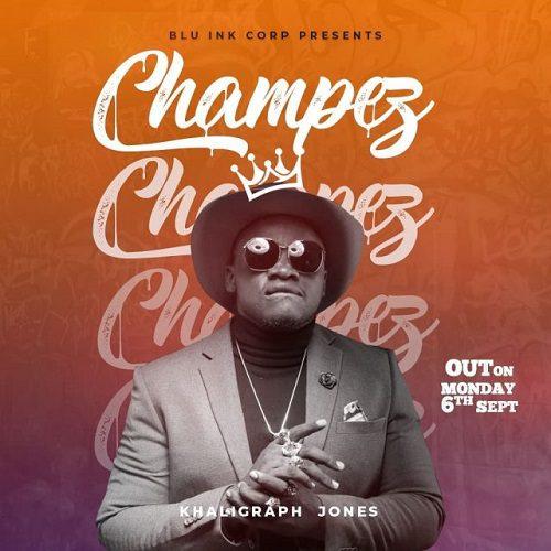 Khaligraph Jones – Champez mp3 download