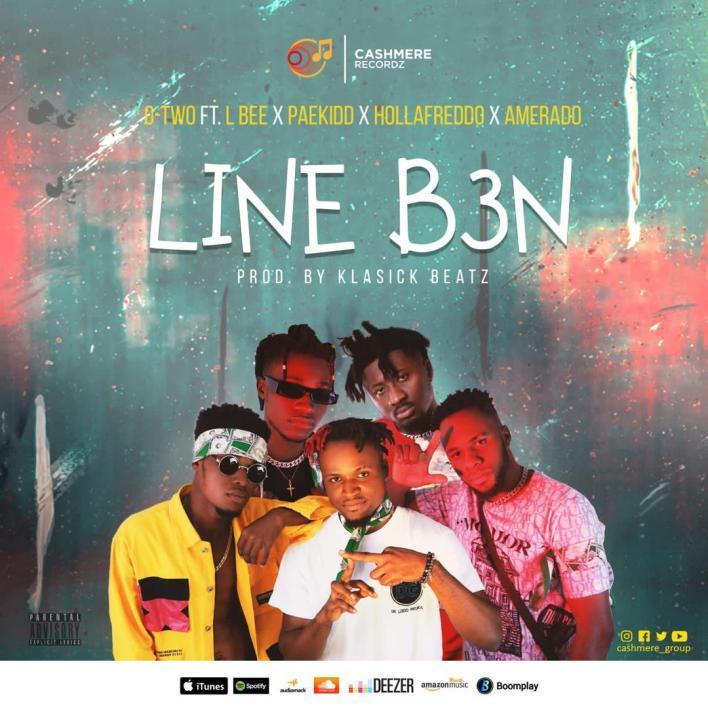 O Two – Line B3n Ft Amerado x L Bee x Paekidd & Hollafreddo mp3 download