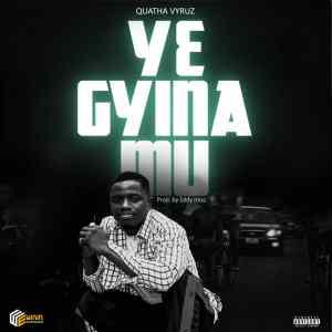 Quatha Vyruz – Yegyina Mu mp3 download