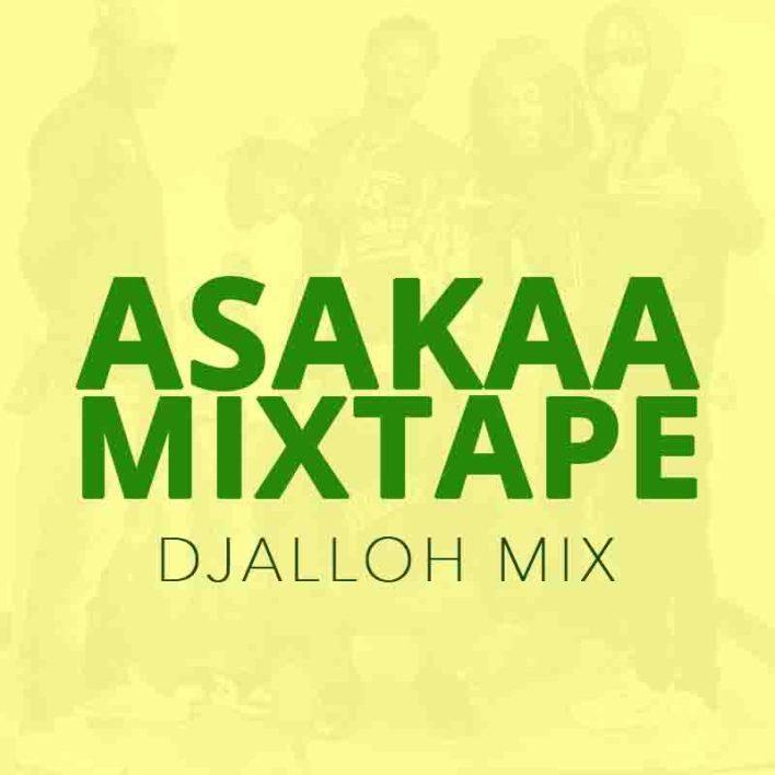 DJ Alloh Mix - Mix In 10 Asakaa Mixtape