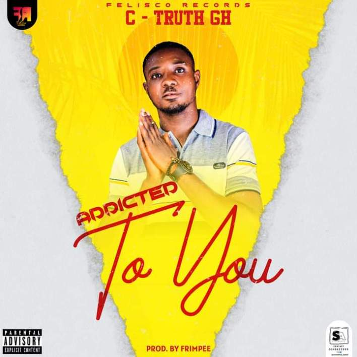 C Truth - Adicted To You (Prod by Frimpee)
