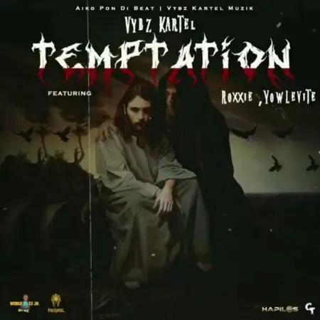 Vybz Kartel – Temptation Ft Roxxie X Yowlevite