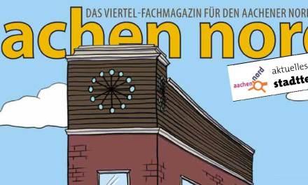 Aachen Nord – Die Sommerausgabe