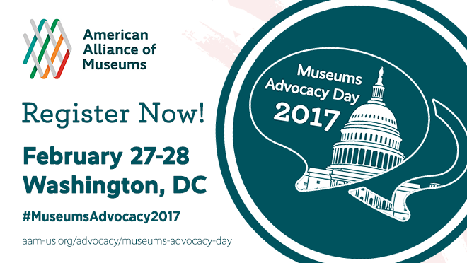 Museum Advocacy Day 2017. February 27-28 Register Now!
