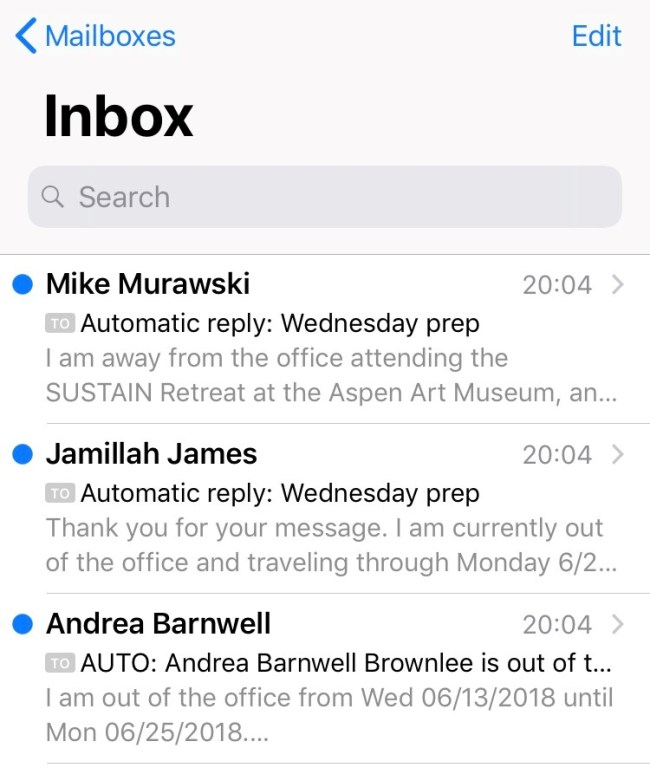 """The email inbox on an iPhone shows three emails: One from Mike Murawski with the subject line """"Automatic reply Wednesday prep"""" and the preview text """"I am away from the office attending the SUSTAIN Retreat at the Aspen Art Museum, an..."""", one from Jamillah James with the subject line """"Automatic reply: Wednesday prep"""" with the preview text """"Thank you for your message. I am currently out of the office and traveling through Monday 6/2...,"""" and one from Andrea Barnwell with the subject """"AUTO: Andrea Barnwell Brownlee is out of t..."""" and the preview text """"I am out of the office from Wed 06/13/2018 until Mon 06/25/2018...."""""""