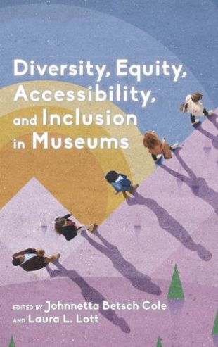Book cover for Diversity, Equity, Accessibility, and Inclusion in Museums