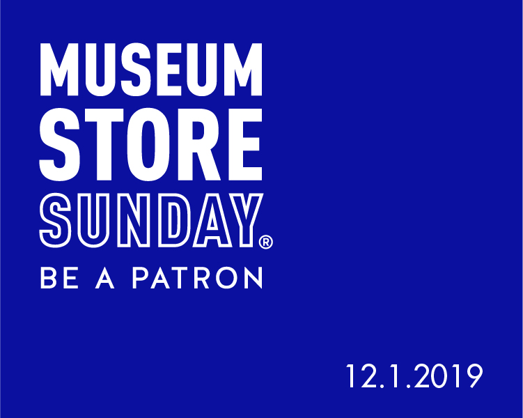 "A sign reading ""Museum Store Sunday: Be a patron. 12.1.2019"""