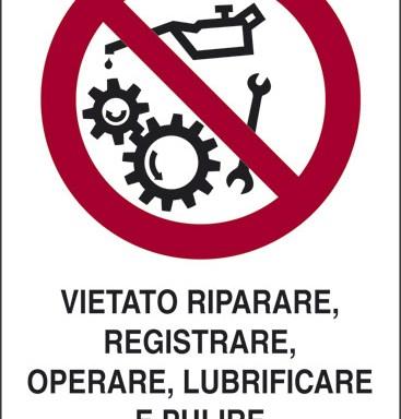 VIETATO RIPARARE, REGISTRARE, OPERARE, LUBRIFICARE E PULIRE ORGANI IN MOTO