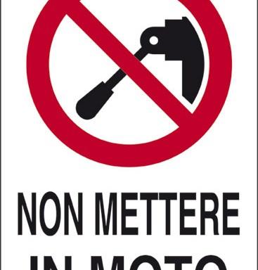 NON METTERE IN MOTO