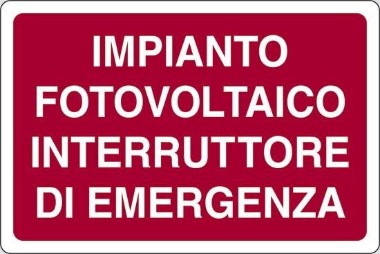 IMPIANTO FOTOVOLTAICO INTERRUTTORE DI EMERGENZA