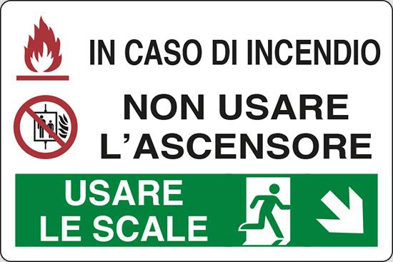 IN CASO DI INCENDIO NON USARE L'ASCENSORE USARE LE SCALE (in basso a destra)