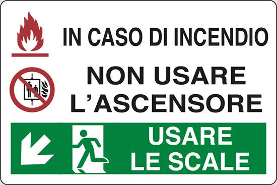 IN CASO DI INCENDIO NON USARE L'ASCENSORE USARE LE SCALE (in basso a sinistra)