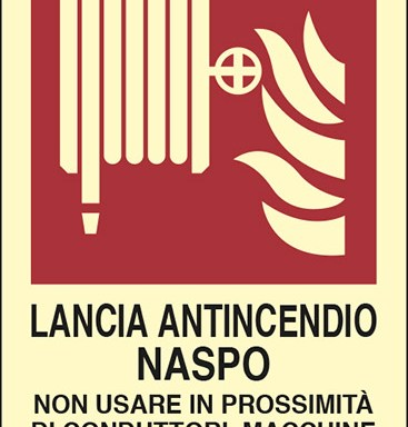 LANCIA ANTINCENDIO NASPO NON USARE IN PROSSIMITÀ DI CONDUTTORI, MACCHINE ED APPARECCHI ELETTRICI SOTTO TENSIONE  luminescente