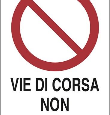 VIE DI CORSA NON PERCORRIBILI