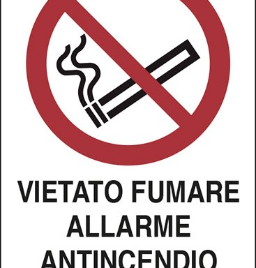 VIETATO FUMARE ALLARME ANTINCENDIO IN FUNZIONE