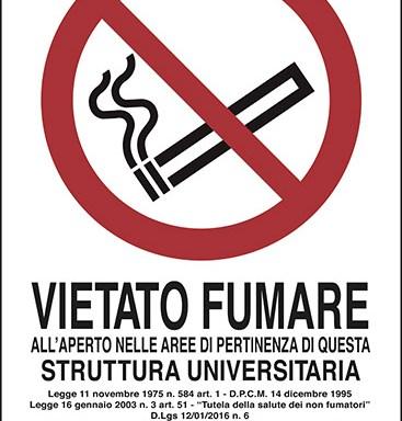 VIETATO FUMARE ALL'APERTO NELLE AREE DI PERTINENZA DI QUESTA STRUTTURA UNIVERSITARIA…