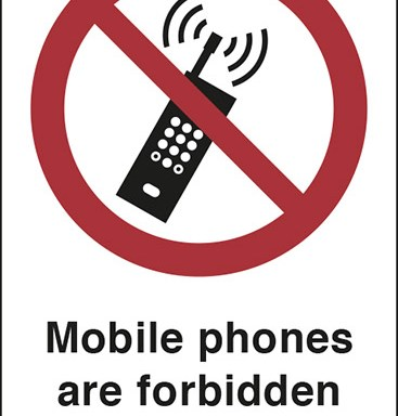 Mobile phones are forbidden in this area