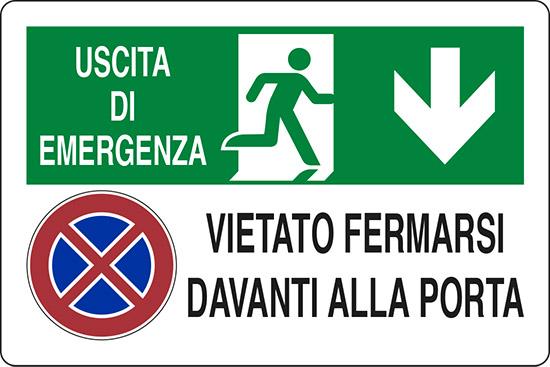 USCITA DI EMERGENZA VIETATO FERMARSI DAVANTI ALLA PORTA