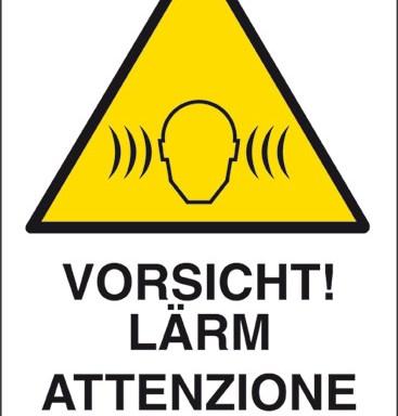 VORSICHT! LAERM ATTENZIONE RUMORE