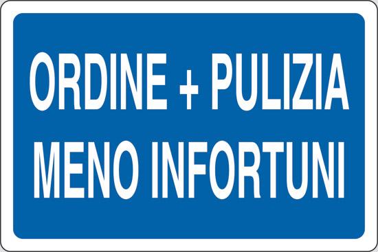 ORDINE + PULIZIA MENO INFORTUNI