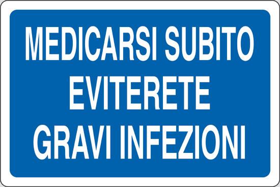 MEDICARSI SUBITO EVITERETE GRAVI INFEZIONI
