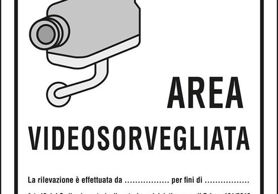 AREA VIDEOSORVEGLIATA La rilevazione è effettuata da ____ per fini di ____ . Art. 13 del Codice in materia di protezione dei dati personali D.Lgs. 101/2018 e del Regolamento UE 2016/679 (GDPR)