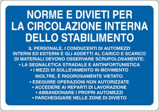NORME E DIVIETI PER LA CIRCOLAZIONE INTERNA DELLO STABILIMENTO