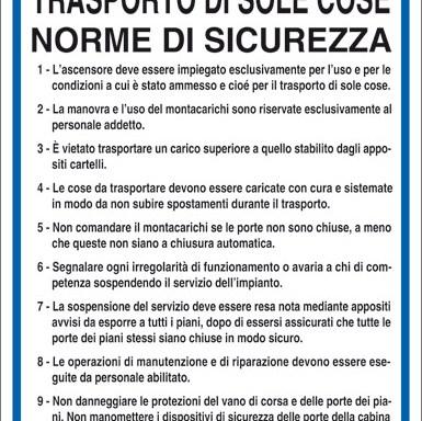MONTACARICHI PER TRASPORTO DI SOLE COSE NORME DI SICUREZZA