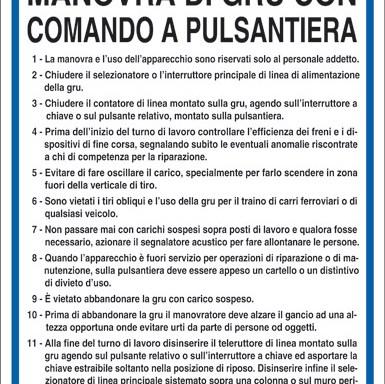 NORME DI SICUREZZA PER LA MANOVRA DI GRU CON COMANDO A PULSANTIERA