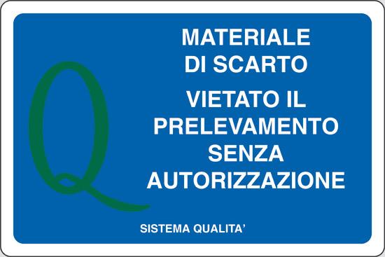 MATERIALE DI SCARTO VIETATO IL PRELEVAMENTO SENZA AUTORIZZAZIONE