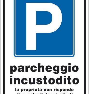 P parcheggio incustodito la proprieta' non risponde di eventuali danni o furti subiti nelle autovetture