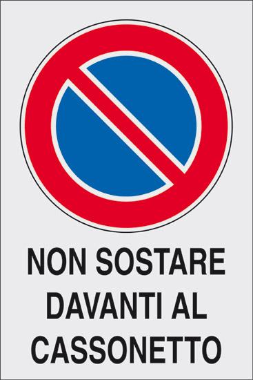 NON SOSTARE DAVANTI AL CASSONETTO