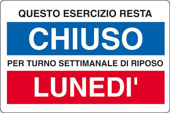 QUESTO ESERCIZIO RESTA CHIUSO PER TURNO SETTIMANALE DI RIPOSO LUNEDI
