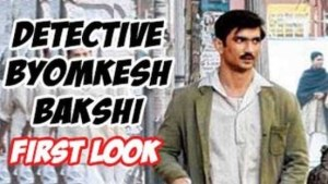 """MOVIE """"DETECTIVE BYOMKESH BAKSHI"""" LAUNCHED ITS POSTER"""