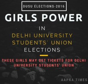 DUSU Elections: These girls may get tickets for Delhi University Students' Union