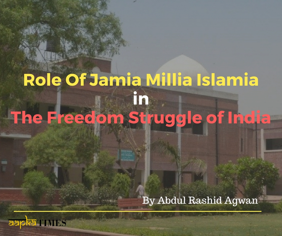 Role Of Jamia Millia Islamia in the Freedom Struggle of India