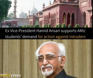 Ex Vice-President Hamid Ansari supports AMU students' demand for action against intruders