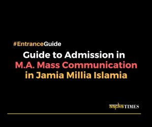 Guide to admission in M.A. Mass Communication in Jamia Millia Islamia