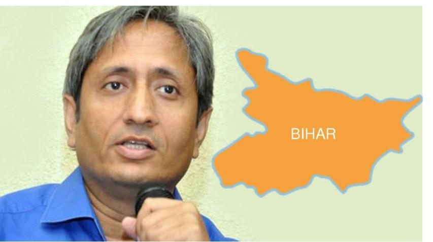 Bihar, Ravish Kumar on Bihar, Ravish Kumar on Bihar election , Ravish Kumar Prime Time, Prime Time on Bihar