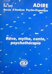 N° 16 – RÊVE, MYTHE, CONTE, PSYCHOTHÉRAPIE (2000)