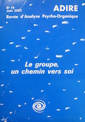 N° 19 – LE GROUPE, UN CHEMIN VERS SOI (2003)